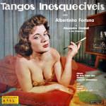 Albertinho Fortuna e Alexandre Gnattali – Tangos Inesquecíveis (1957)