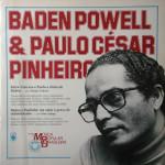 Baden Powell & Paulo César Pinheiro – História da Música Popular Brasileira – Série Grandes Compositores (1983)