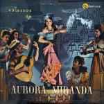 Aurora Miranda – Sucessos de Aurora Miranda (1956)