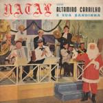 Altamiro Carrilho – Natal com Altamiro Carrilho e Sua Bandinha (S/D)