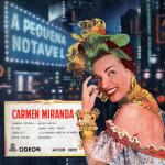 Carmen Miranda – A Pequena Notável (S/D)
