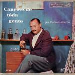Carlos Galhardo – Canções de Toda Gente (S/D)