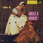 Angela Maria – Isto é (S/D)