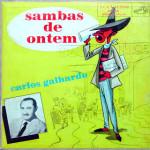 Carlos Galhardo – Sambas de ontem (1957)