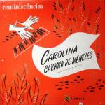 Carolina Cardoso de Menezes – Reminiscências