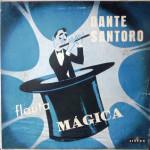 Dante Santoro – Flauta Mágica
