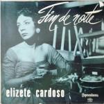 Elizeth Cardoso – Fim de Noite