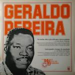 Geraldo Pereira – História da Música Popular Brasileira – Série Grandes Compositores (1983)