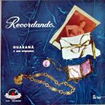 Guaraná e sua Orquestra – Recordando…