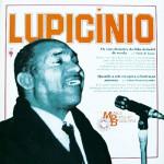 Lupicínio Rodrigues – História da Música Popular Brasileira – Série Grandes Compositores (1982)