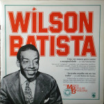 Wilson Batista – História da Música Popular Brasileira – Série Grandes Compositores (1983)