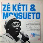 Zé Kéti & Monsueto – História da Música Popular Brasileira – Série Grandes Compositores (1982)