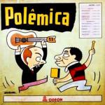 Roberto Paiva e Francisco Egydio – Polêmica
