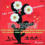 Trio Irakitan  – Três Vozes Que Encantam