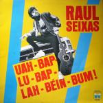 Raul Seixas – Uah-Bap-Lu-Bap-Lah-Béin-Bum! (1987)
