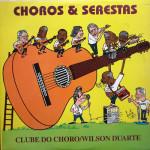 Clube do Choro e Wilson Duarte – Choros e Serestas (1994)