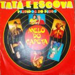 Tatá e Escova – Perdidos No Disco (1986)