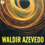 Waldir Azevedo (1968)