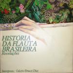 Odette Ernest Dias – História da Flauta Brasileira (1981)