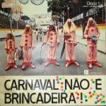 Cláudia Moreno e Claudionor Germano – Carnaval Não é Brincadeira! (1978)