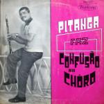 Pitanga Faz Confusão No Choro (1973)