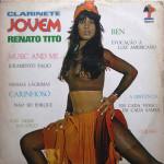 Renato Tito – Clarinete Jovem (1973)