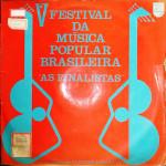 """V Festival da Música Popular Brasileira """"As Finalistas"""" (1966)"""