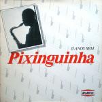 15 Anos Sem Pixinguinha (1988)