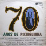 70 Anos de Pixinguinha (1968)