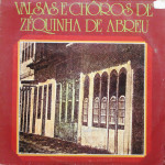 José Rastelli –  Valsas e Choros de Zequinha de Abreu (1978)