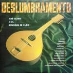 José Duarte e Seu Bandolim de Ouro – Deslumbramento (1979)