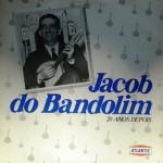 Jacob do Bandolim –  20 Anos Depois (1989)