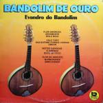Evandro do Bandolim – Bandolim de Ouro (1981)