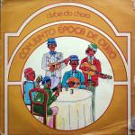 Conjunto Época de Ouro – Clube do Choro (1976)