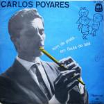 Carlos Poyares – Som de Prata em Flauta de Lata