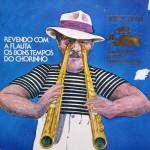 Carlos Poyares – Revendo Com a Flauta Os Bons Tempos do Chorinho (1978)