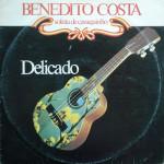 Benedito Costa – Delicado (1983)