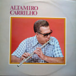 Altamiro Carrilho – Revivendo Pattápio