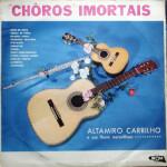 Altamiro Carrilho – Choros Imortais