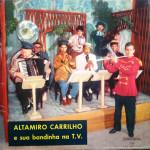 Altamiro Carrilho e Sua bandinha na T.V. (1957)
