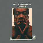 Milton Nascimento – Courage (1968)