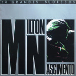 Milton Nascimento – 14 Grandes Sucessos (Coletânea) (1984)