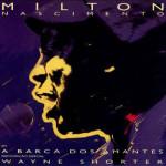 Milton Nascimento – A Barca dos Amantes (1986)