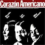 Milton Nascimento, Mercedes Sosa e Leon Gieco – Corazón Americano (1986)