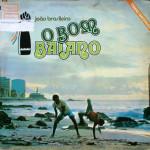 João Brasileiro, O Bom Baiano (1978)