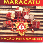 Maracatu Nação Pernambuco (1993)