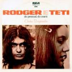 Rodger e Teti (Do Pessoal do Ceará) (1975)