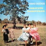 Conjunto Farroupilha -Temas Gaúchos (1973)