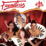 Frenéticas – Diabo A 4 (1983)