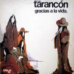 Tarancón – Gracias a La Vida (1976)